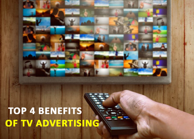 Top 4 benefits of TV advertising